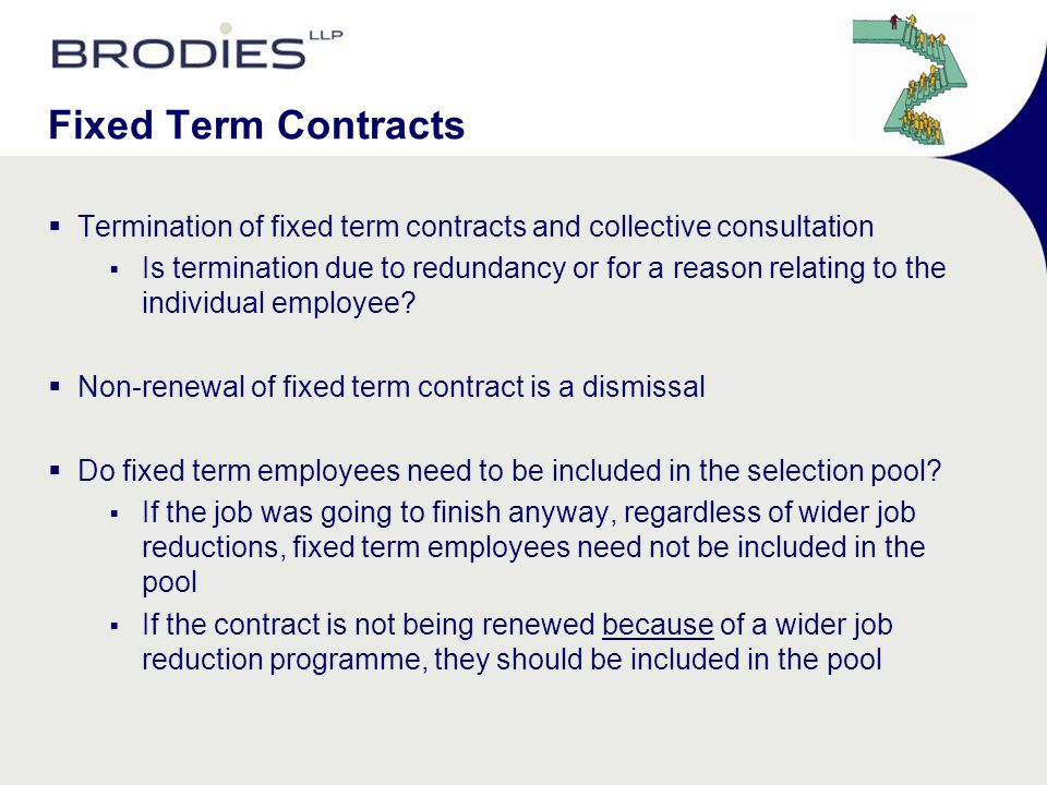 Fixed Term Contracts  Termination of fixed term contracts and collective consultation  Is termination due to redundancy or for a reason relating to