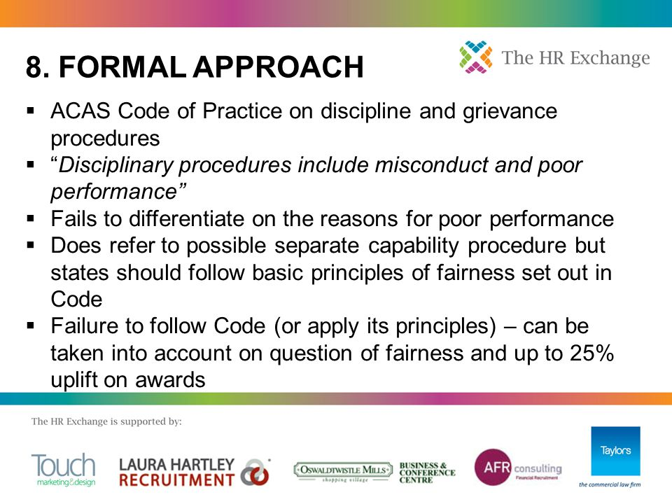 """ ACAS Code of Practice on discipline and grievance procedures  """"Disciplinary procedures include misconduct and poor performance""""  Fails to differen"""