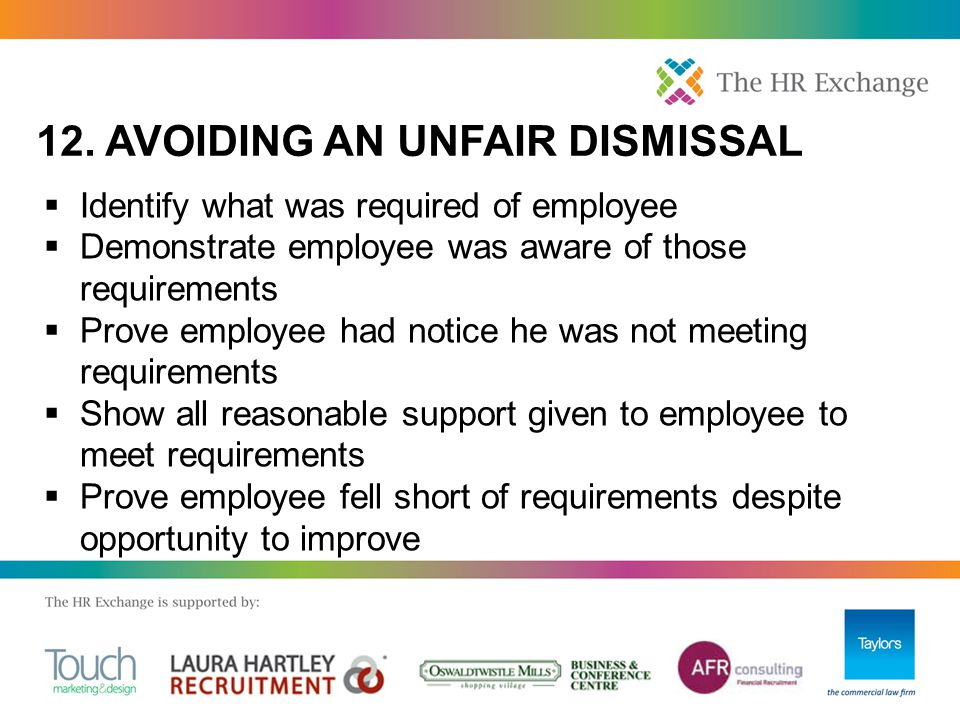  Identify what was required of employee  Demonstrate employee was aware of those requirements  Prove employee had notice he was not meeting require