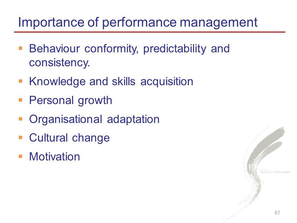  Behaviour conformity, predictability and consistency.