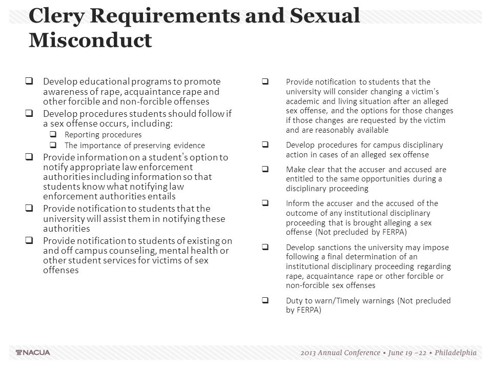 Clery Requirements and Sexual Misconduct  Develop educational programs to promote awareness of rape, acquaintance rape and other forcible and non-for