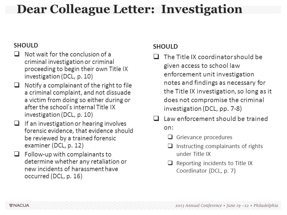 Dear Colleague Letter: Investigation SHOULD  Not wait for the conclusion of a criminal investigation or criminal proceeding to begin their own Title
