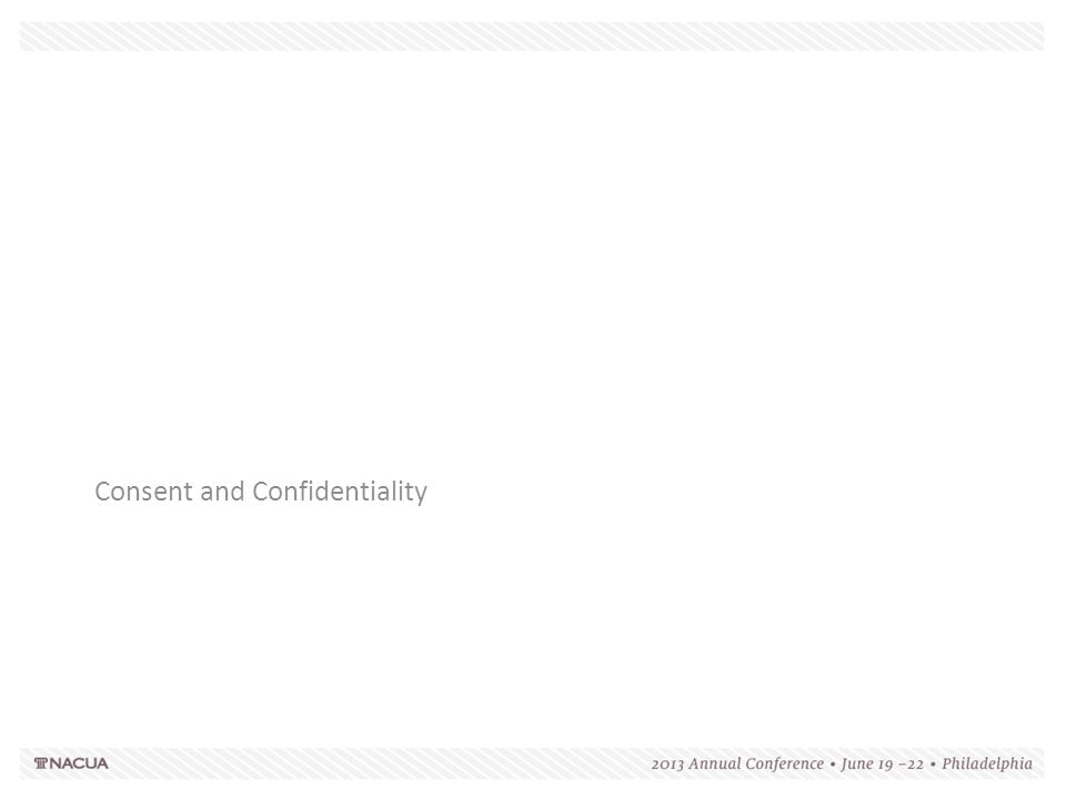 Consent and Confidentiality