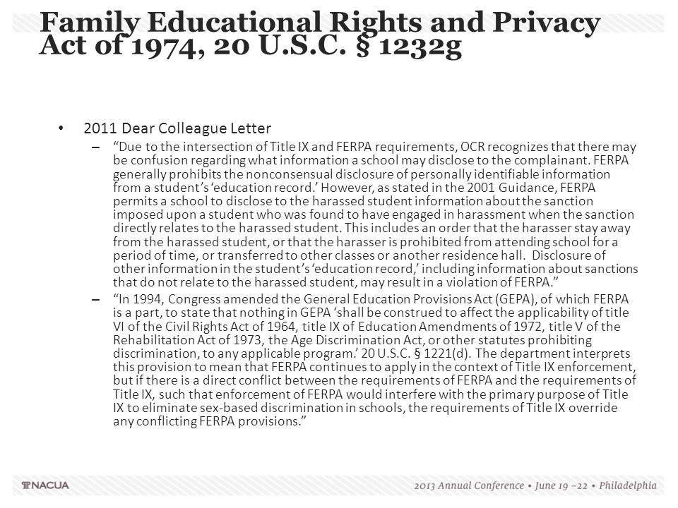 """2011 Dear Colleague Letter – """"Due to the intersection of Title IX and FERPA requirements, OCR recognizes that there may be confusion regarding what in"""