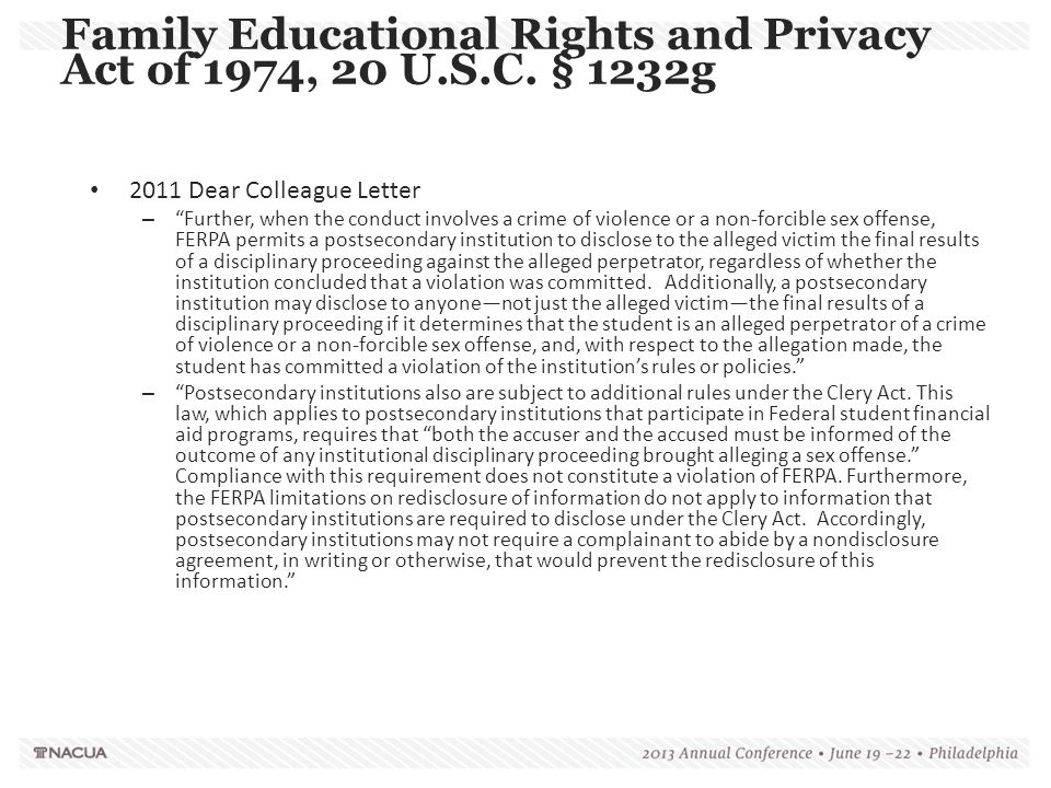 """2011 Dear Colleague Letter – """"Further, when the conduct involves a crime of violence or a non-forcible sex offense, FERPA permits a postsecondary inst"""