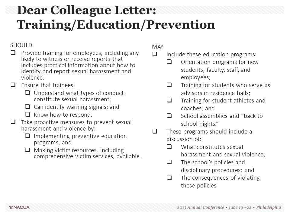 Dear Colleague Letter: Training/Education/Prevention SHOULD  Provide training for employees, including any likely to witness or receive reports that