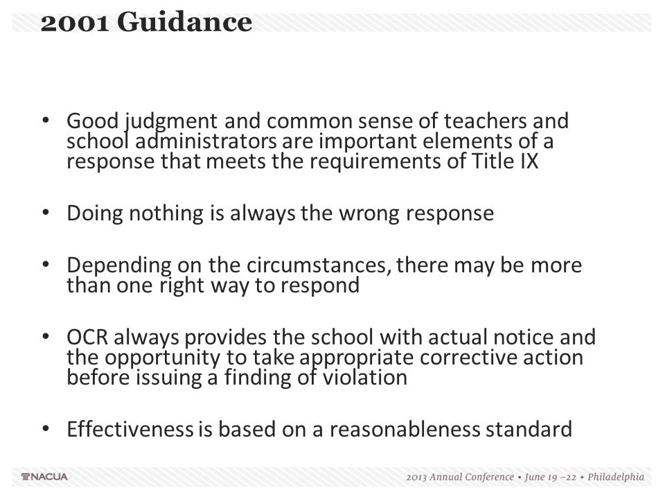 2001 Guidance Good judgment and common sense of teachers and school administrators are important elements of a response that meets the requirements of