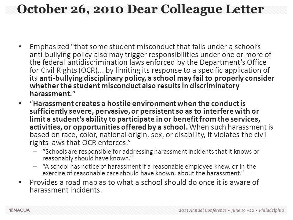 October 26, 2010 Dear Colleague Letter Emphasized