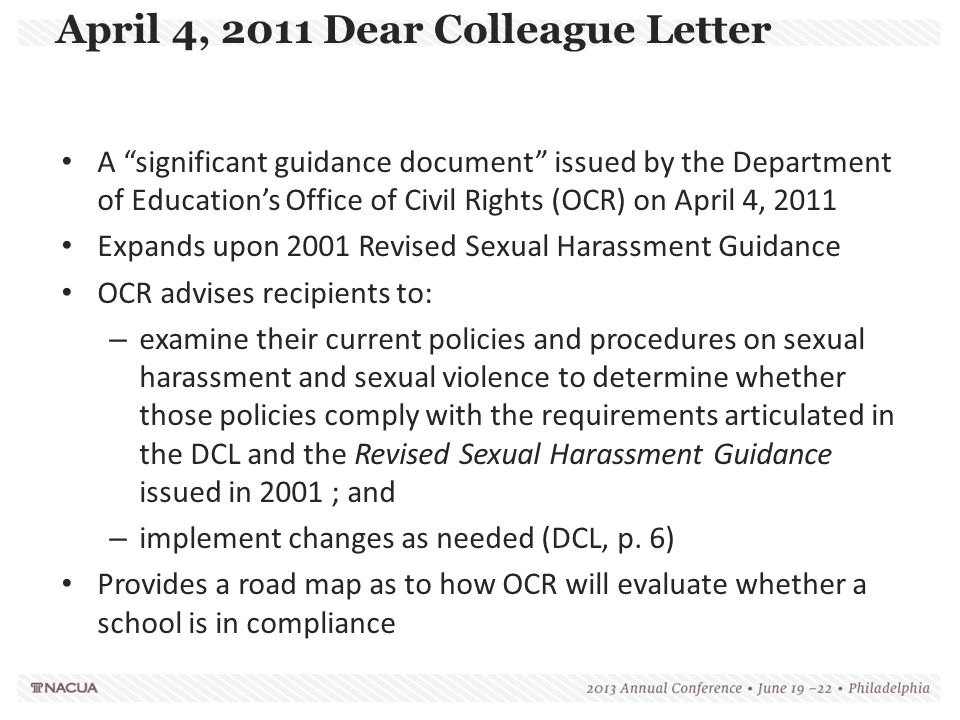 """A """"significant guidance document"""" issued by the Department of Education's Office of Civil Rights (OCR) on April 4, 2011 Expands upon 2001 Revised Sexu"""