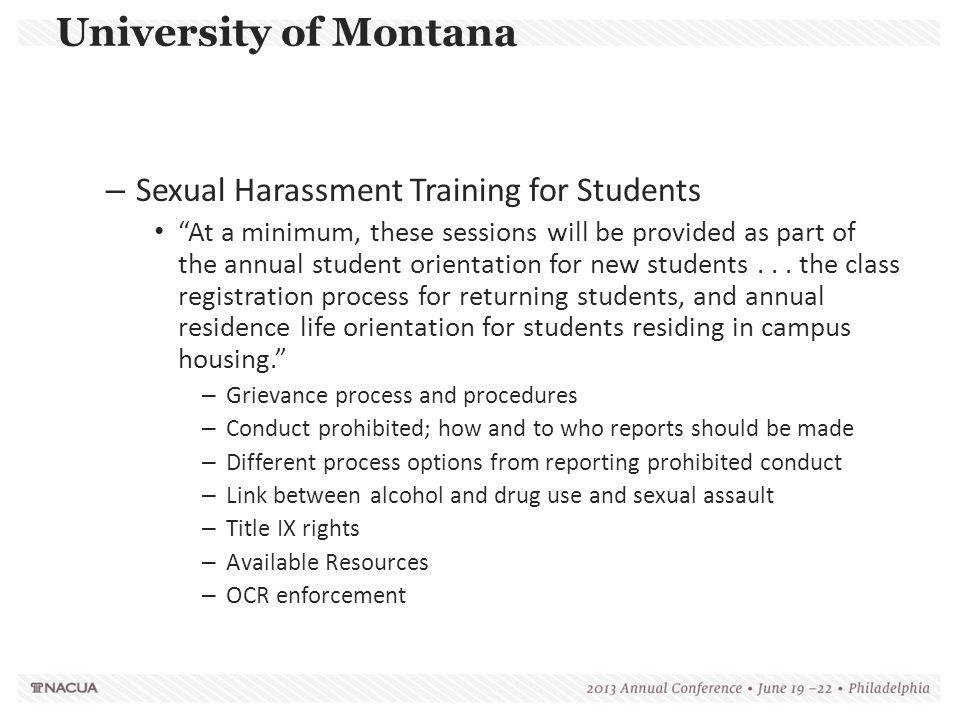 """University of Montana – Sexual Harassment Training for Students """"At a minimum, these sessions will be provided as part of the annual student orientati"""