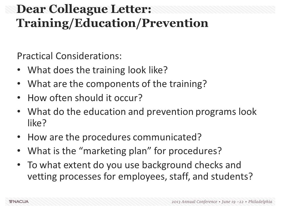 Dear Colleague Letter: Training/Education/Prevention Practical Considerations: What does the training look like? What are the components of the traini