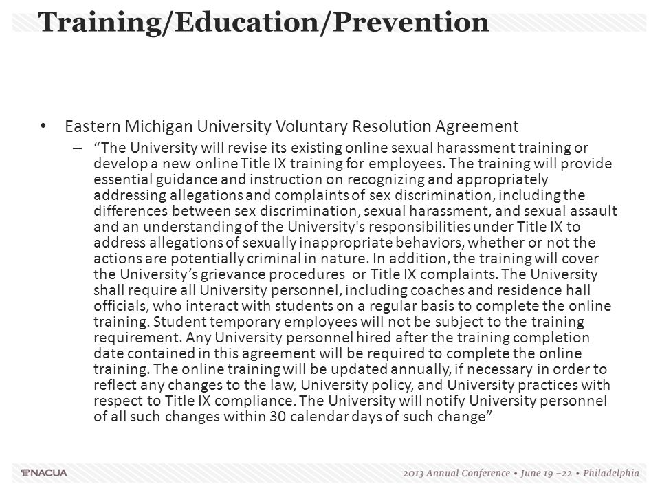 """Eastern Michigan University Voluntary Resolution Agreement – """"The University will revise its existing online sexual harassment training or develop a n"""