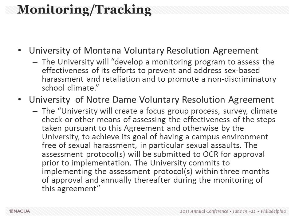 """University of Montana Voluntary Resolution Agreement – The University will """"develop a monitoring program to assess the effectiveness of its efforts to"""