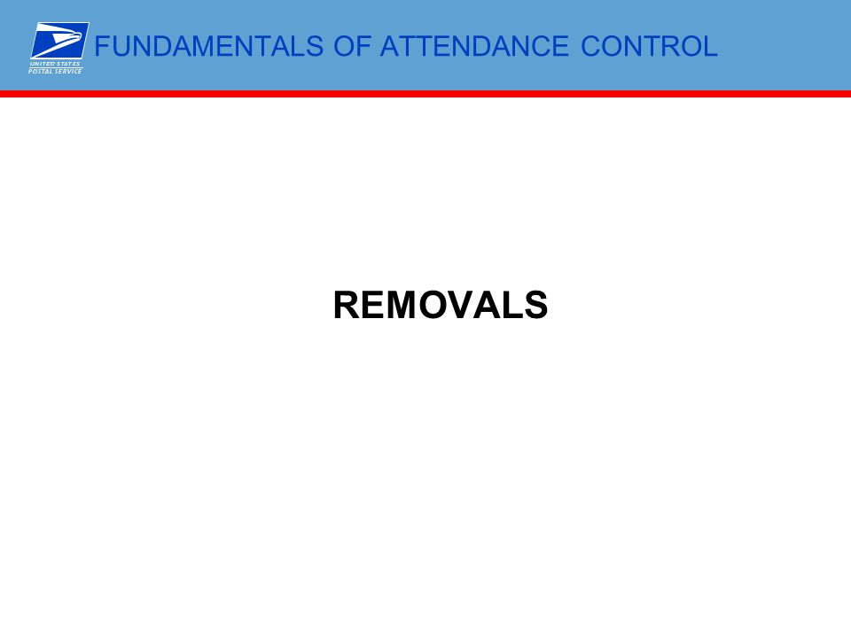FUNDAMENTALS OF ATTENDANCE CONTROL REMOVALS