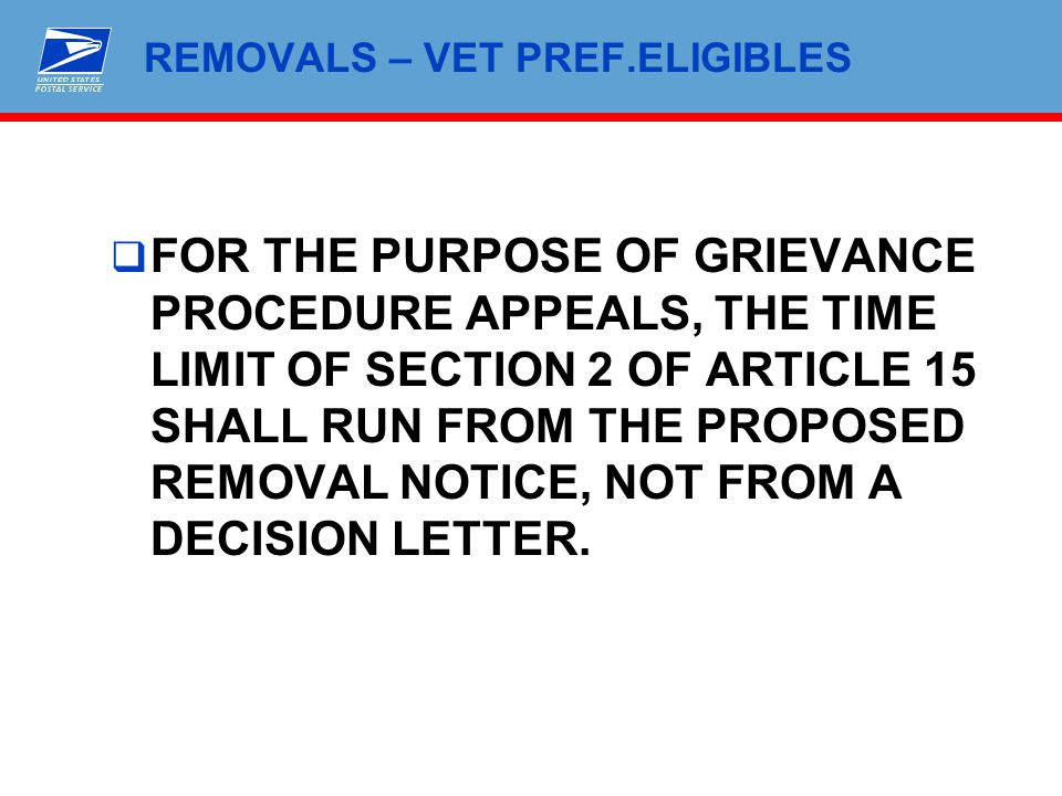 REMOVALS – VET PREF.ELIGIBLES  FOR THE PURPOSE OF GRIEVANCE PROCEDURE APPEALS, THE TIME LIMIT OF SECTION 2 OF ARTICLE 15 SHALL RUN FROM THE PROPOSED