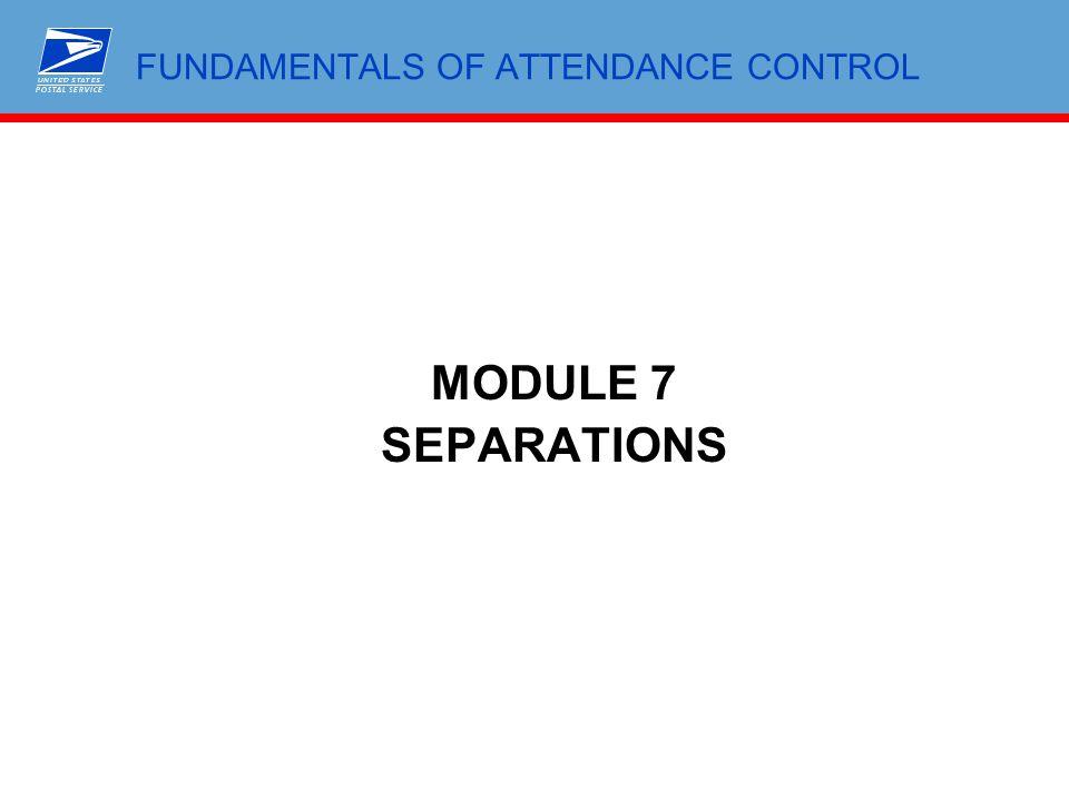 FUNDAMENTALS OF ATTENDANCE CONTROL MODULE 7 SEPARATIONS
