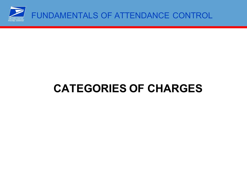 FUNDAMENTALS OF ATTENDANCE CONTROL CATEGORIES OF CHARGES