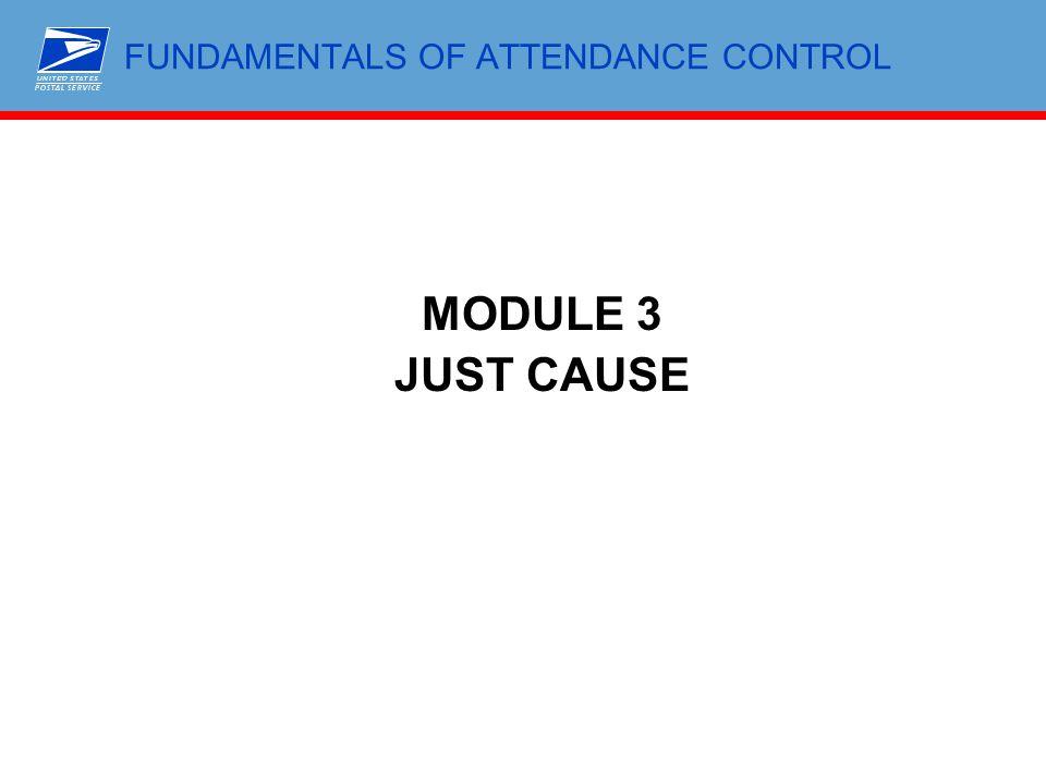 FUNDAMENTALS OF ATTENDANCE CONTROL MODULE 3 JUST CAUSE