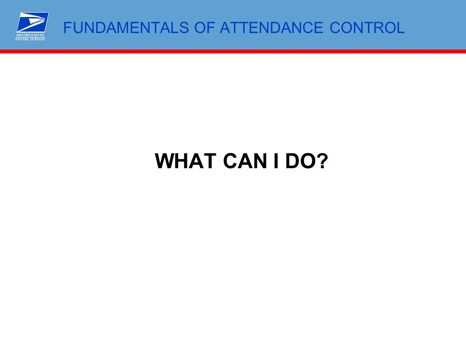 FUNDAMENTALS OF ATTENDANCE CONTROL WHAT CAN I DO?