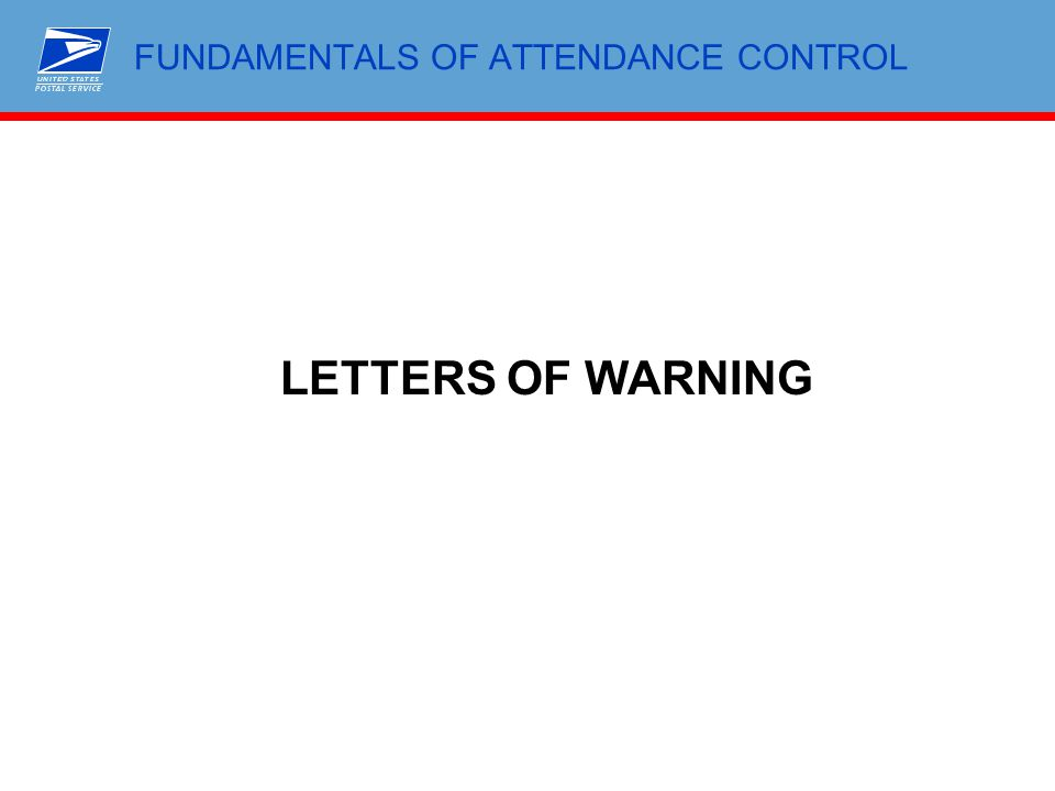 FUNDAMENTALS OF ATTENDANCE CONTROL LETTERS OF WARNING