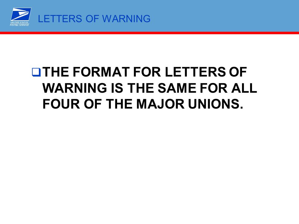  THE FORMAT FOR LETTERS OF WARNING IS THE SAME FOR ALL FOUR OF THE MAJOR UNIONS.