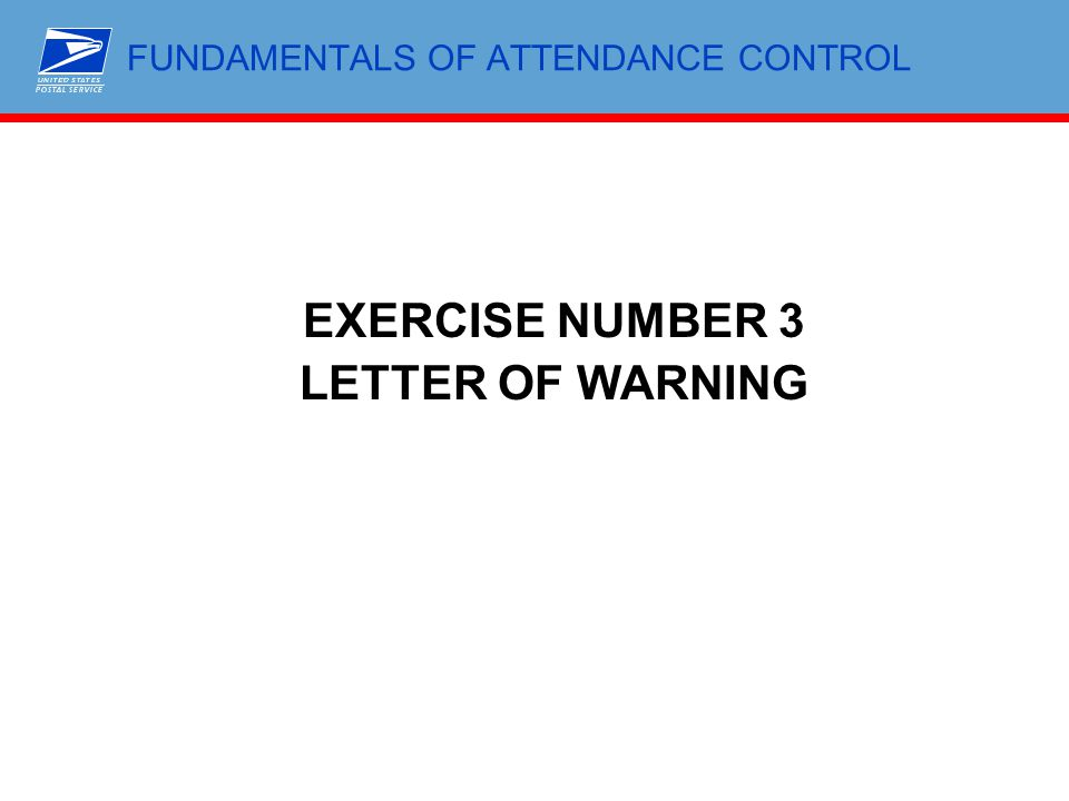 FUNDAMENTALS OF ATTENDANCE CONTROL EXERCISE NUMBER 3 LETTER OF WARNING