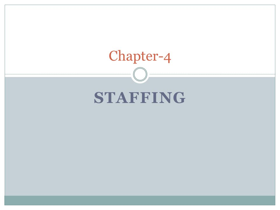 STAFFING Chapter-4