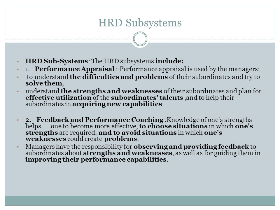 HRD Subsystems HRD Sub-Systems: The HRD subsystems include: 1.