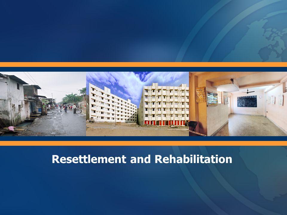 Resettlement and Rehabilitation