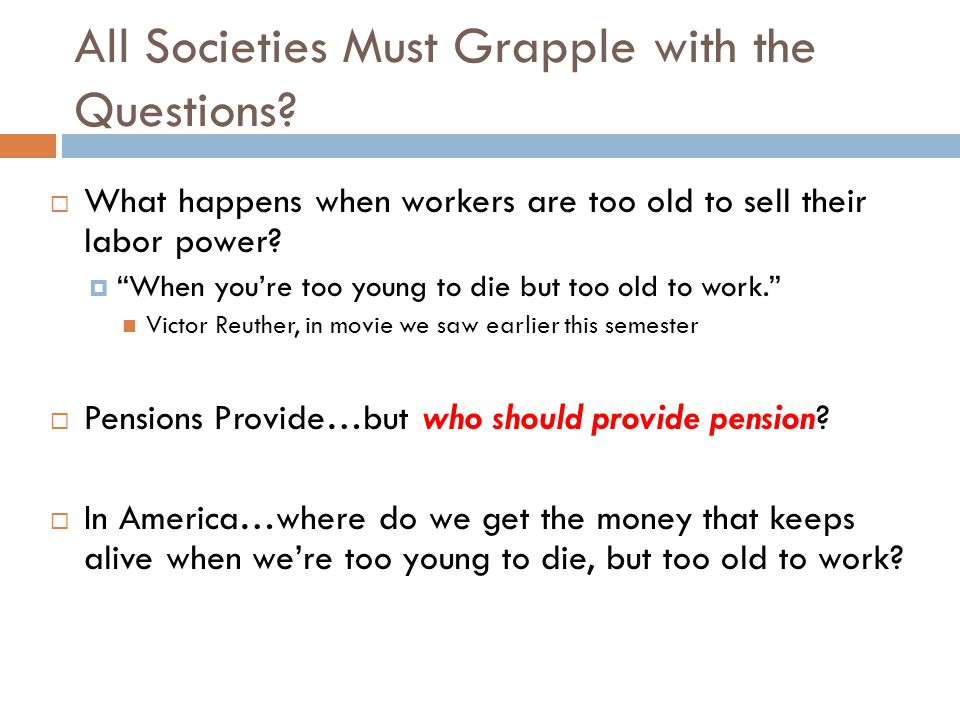 All Societies Must Grapple with the Questions.
