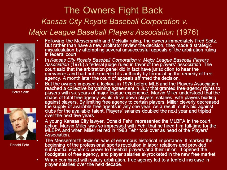 The Owners Fight Back Kansas City Royals Baseball Corporation v.