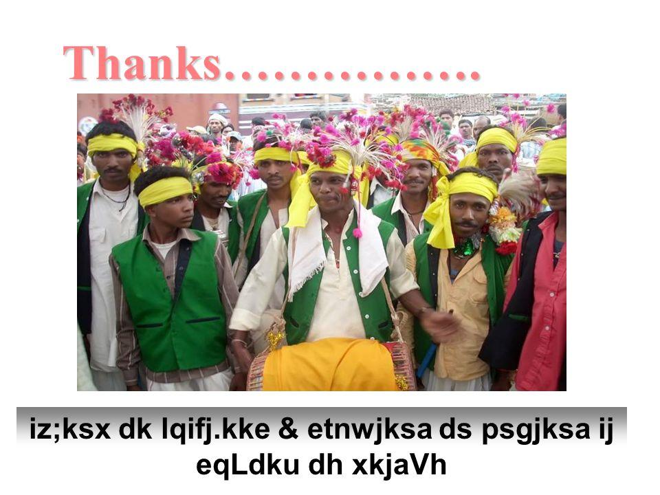 Thanks……………. iz;ksx dk lqifj.kke & etnwjksa ds psgjksa ij eqLdku dh xkjaVh