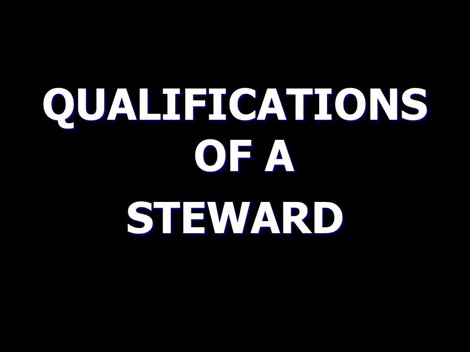 DUITES OF A STEWARD (CON'T) 5.