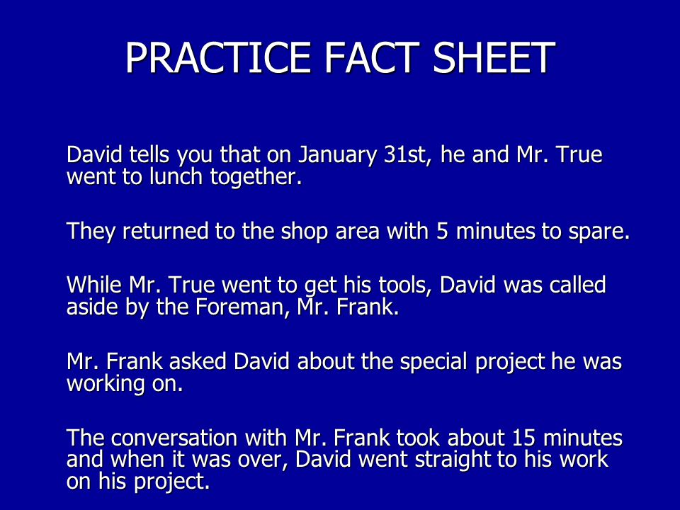 PRACTICE FACT SHEET Exercise You are the steward for employees working in the machine shop at your activity.