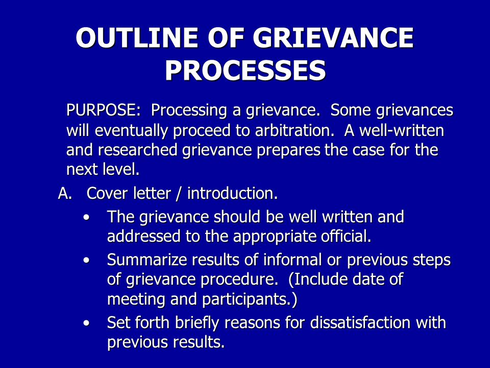 PROBLEM FACT SHEET STEP 4. WRITE OUT THE GRIEVANCE To make sure that all lawful and possible remedies are not overlooked, do not limit the remedy aske