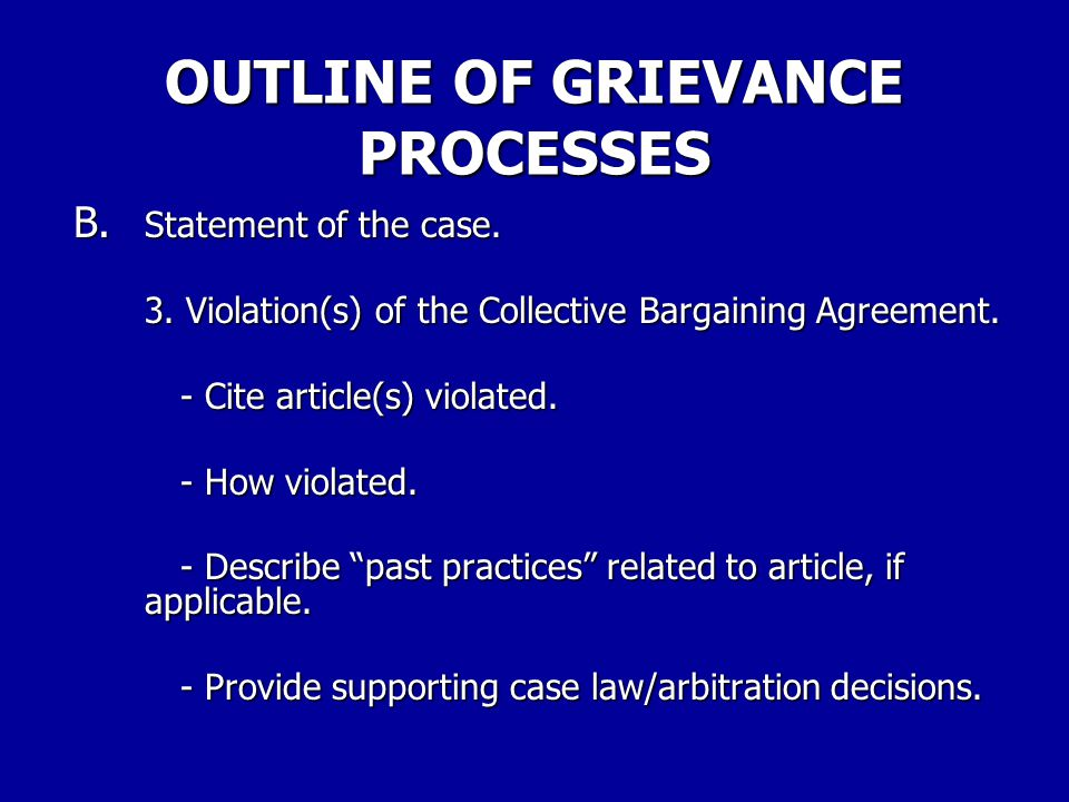 OUTLINE OF GRIEVANCE PROCESSES B.Statement of the case.