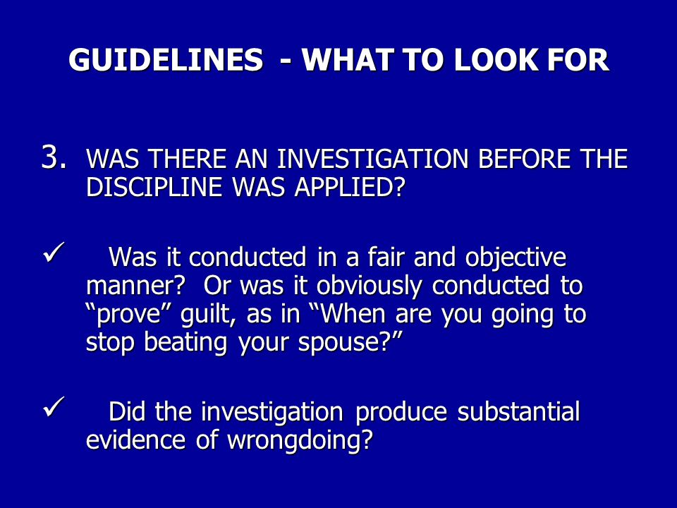 GUIDELINES - WHAT TO LOOK FOR 2.WHAT ABOUT THE RULES.