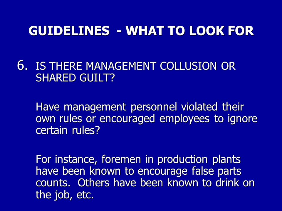GUIDELINES - WHAT TO LOOK FOR 5. ARE THERE EXTENUATING CIRCUMSTANCES BEHIND THE EMPLOYEE'S ACTIONS? Physical or mental conditions sometimes underlie a