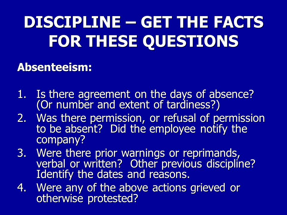 DISCIPLINE – GET THE FACTS FOR THESE QUESTIONS Theft: 1.When and where did the alleged theft take place.