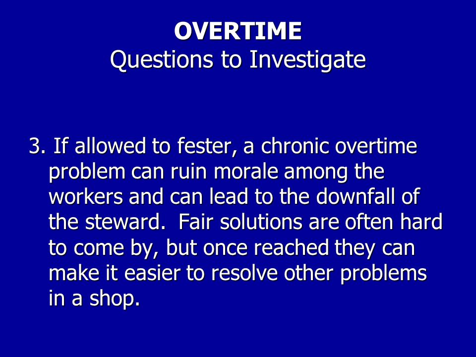 OVERTIME Questions to Investigate 2.