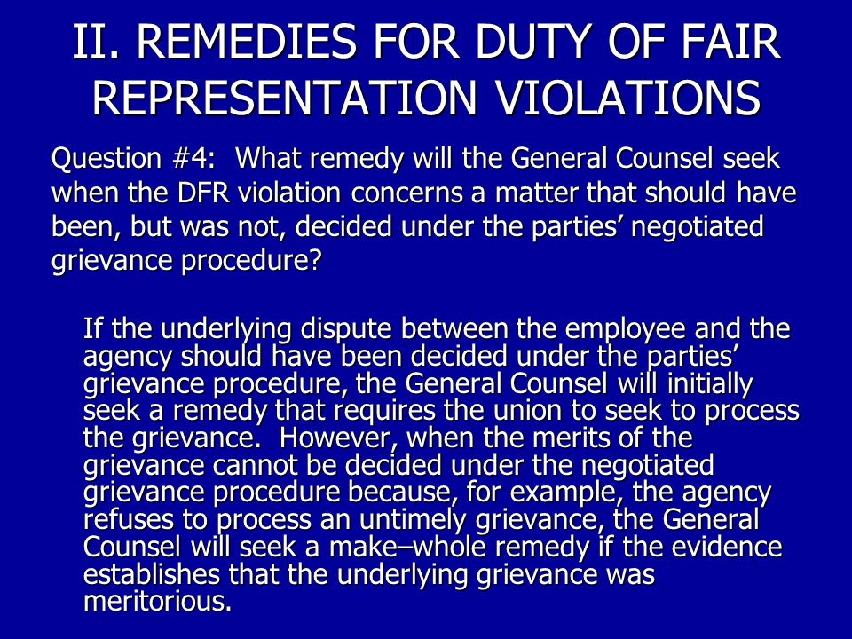II. REMEDIES FOR DUTY OF FAIR REPRESENTATION VIOLATIONS Question #3: What is an example of these make whole remedies? For example, if a union violated