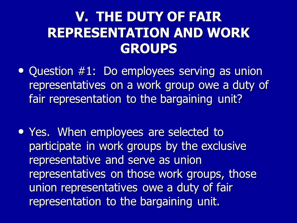 IV. AGENCY DISCUSSION WITH EMPLOYEES ON DUTY OF FAIR REPRESENTATION MATTERS Question #3: Can an agency file a duty of fair representation charge again