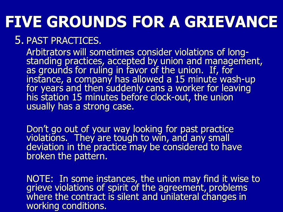 FIVE GROUNDS FOR A GRIEVANCE 4. WORKERS' RIGHTS. Con't Discrimination is harmful because it violated the rights of the individualism and doubly so bec
