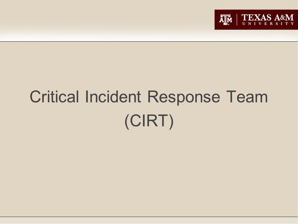 Critical Incident Response Team (CIRT)