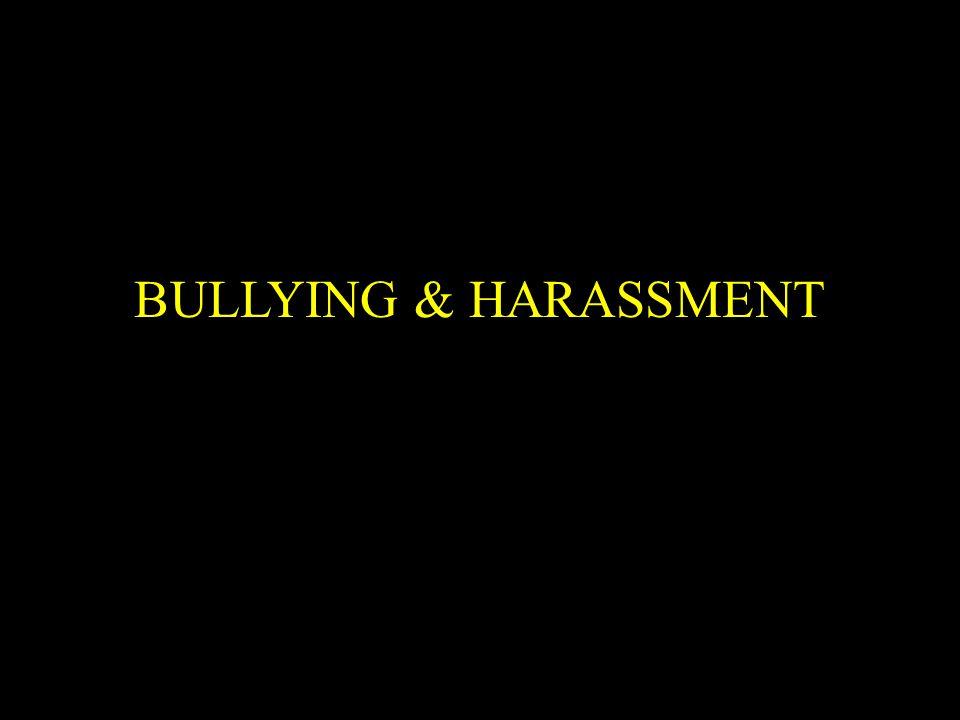 BULLYING & HARASSMENT