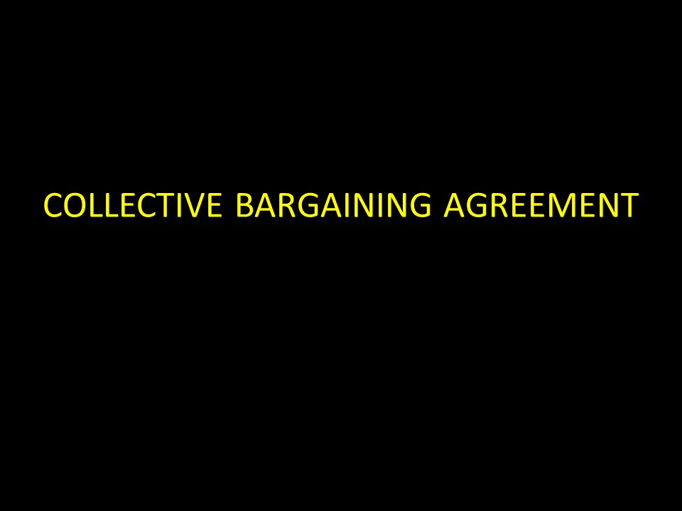 COLLECTIVE BARGAINING AGREEMENT