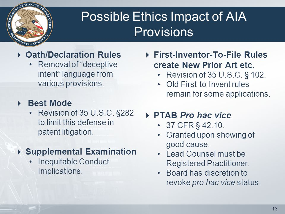 Possible Ethics Impact of AIA Provisions  Oath/Declaration Rules Removal of deceptive intent language from various provisions.