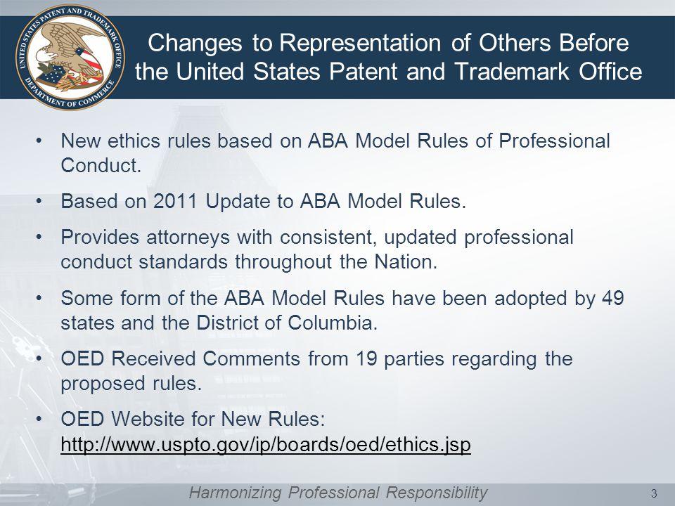 USPTO Rules of Professional Conduct: Crosswalk 4 Modifications Deletions Harmonizing Professional Responsibility