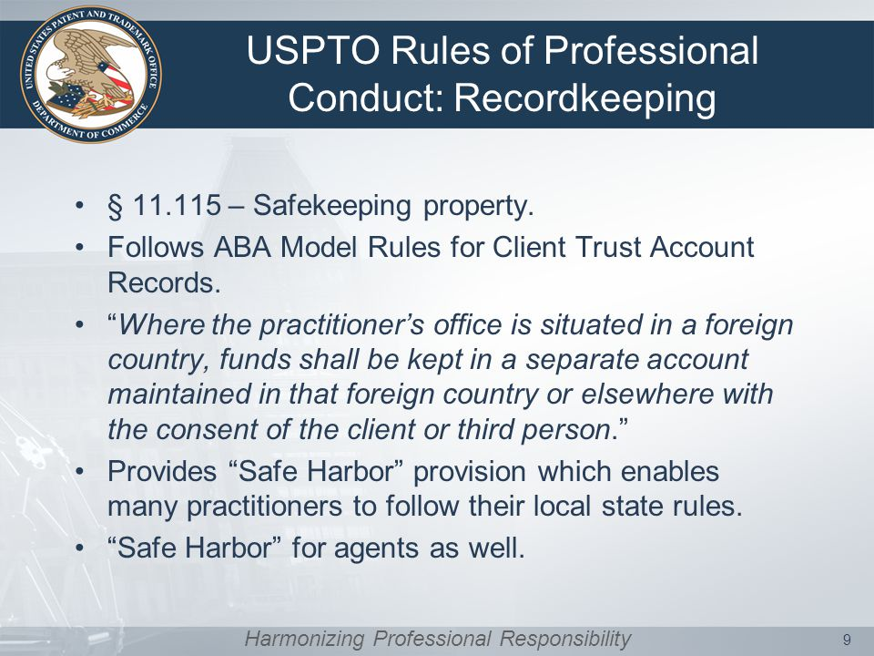 USPTO Rules of Professional Conduct: Recordkeeping § 11.115 – Safekeeping property.
