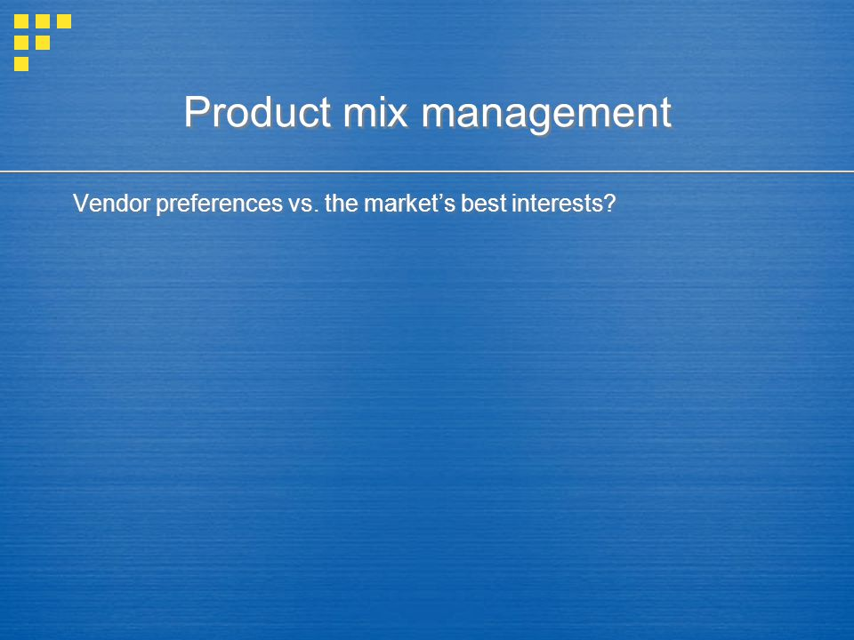 Vendor preferences vs. the market's best interests?